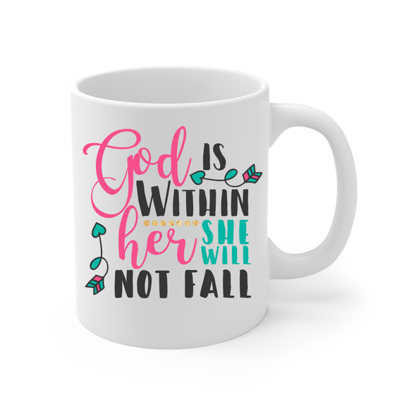 God is Within Her She Will Not Fall Coffee Mug