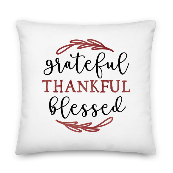 Grateful Thankful Blessed Throw Pillow Case + Optional Pillow
