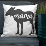 Mama Moose Throw Pillow Case + Optional Pillow