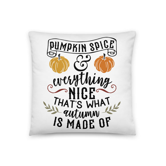 Pumpkin Spice and Everything Nice Throw Pillow Case + Optional Pillow
