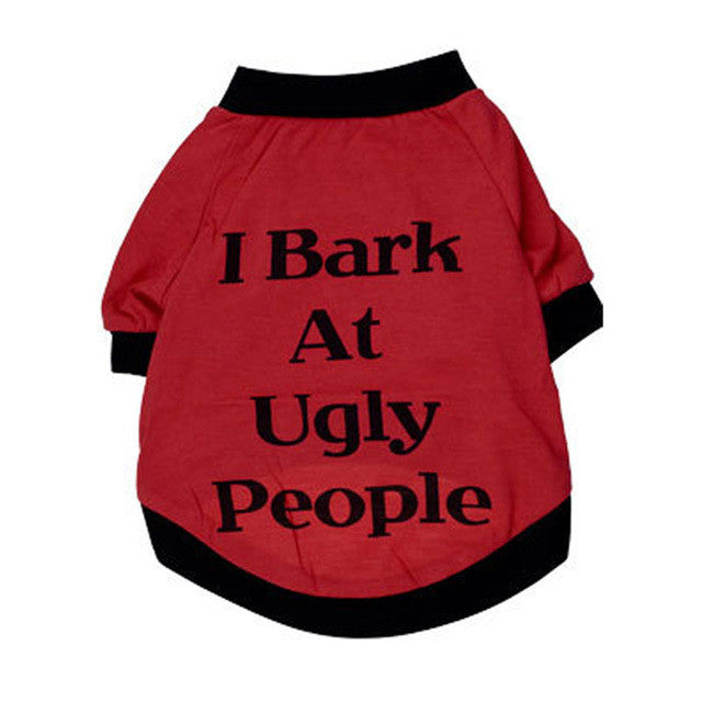 I Bark at Ugly People Jacket For Dogs