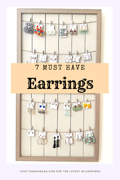7 Must-Have Earrings