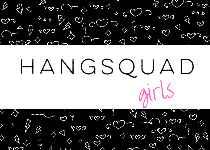 girls 6-month Subscription - HANGSQUAD
