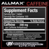 Allmax Caffeine 200mg NUTRITION FACTS (2465793245261)
