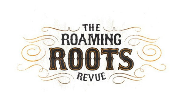 Celtic Continues with The Roaming Roots Revue and Much More