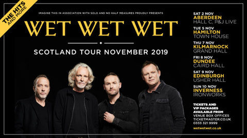 Wet Wet Wet Scotland Tour