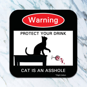 Warning protect your drink (cat) - funny coaster