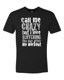 Call Me Crazy Mens Shirt