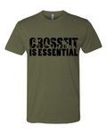 Crossfit is Essential Shirt