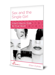 Sex and the Single Girl: Smart Ways to Care for Your Heart (Minibook)