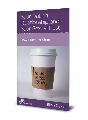 Your Dating Relationship and Your Sexual Past: How Much to Share (Minibook)