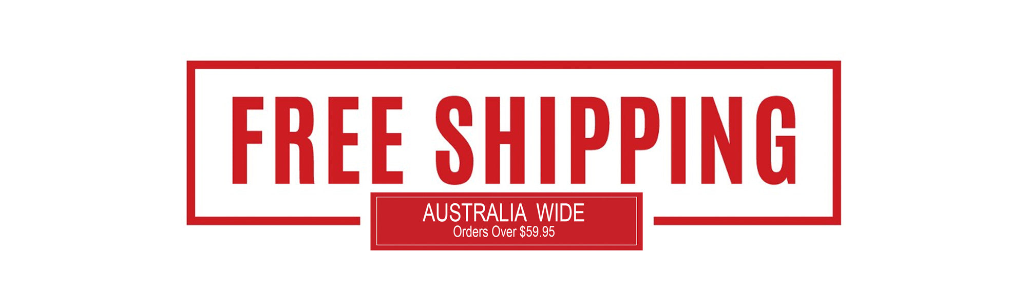 Free Shipping - Orders Over $59.95