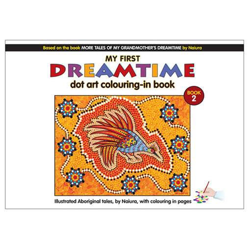 My First Dreamtime Dot Art Colouring In Book 2 Cover