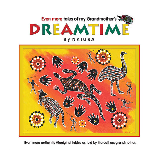 Kidstart Even More Tales of my Grandmother's Dreamtime by Naiura Cover