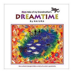 Kidstart More Tales of my Grandmother's Dreamtime by Naiura - Hardcover Book Cover