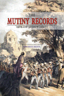 Order your copy of THE MUTINY RECORDS : OUDH & LUCKNOW from Urdu Book to get a huge discount along with Shipping and chance to win books in the book fair and Urdu bazar online.