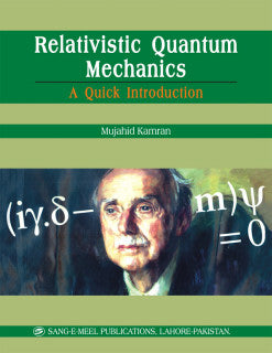 Order your copy of RELATIVISTICS QUANTUM MECHANICS (T) published by Sang-e-Meel Publications from Urdu Book to get a huge discount along with FREE Shipping and chance to win free books in the book fair and Urdu bazar online.