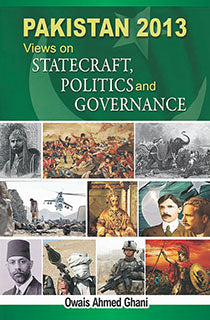 Order your copy of PAKISTAN 2013: VIEWS ON STATECRAFT, POLITICS published by Sang-e-Meel Publications from Urdu Book to get a huge discount along with  Shipping and chance to win  books in the book fair and Urdu bazar online.