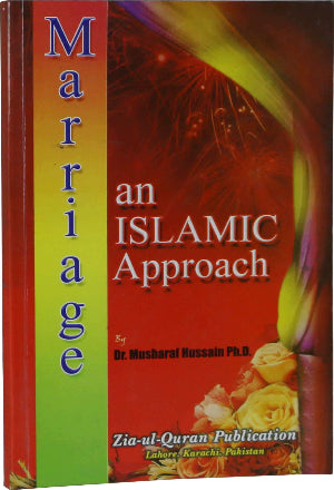 Order your copy of Marriage and Islamic Approach published by Zia-ul-Quran Publishers from Urdu Book to get a huge discount along with  Shipping and chance to win  books in the book fair and Urdu bazar online.