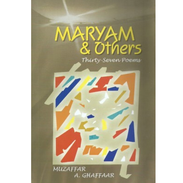 Order your copy of Maryam & Mothers Thirty Seven Poems published by Ferozsons from Urdu Book to get a huge discount along with  Shipping and chance to win  books in the book fair and Urdu bazar online.