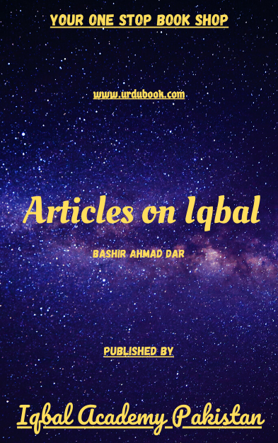 Order your copy of Articles on Iqbal published by Iqbal Academy Pakistan from Urdu Book to get discount along with vouchers and chance to win books in Pak book fair.