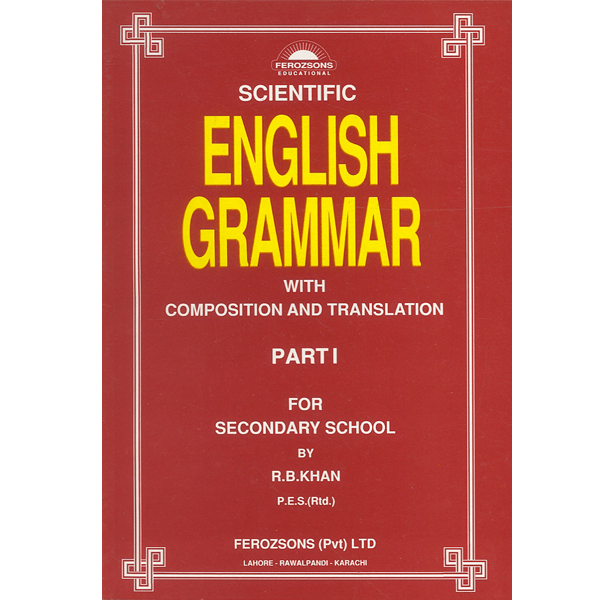 Order your copy of Scientific English Grammar – Part I published by Ferozsons from Urdu Book to get a huge discount along with  Shipping and chance to win  books in the book fair and Urdu bazar online.
