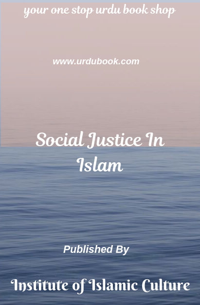 Order your copy of Social Justice in Islam from Urdu Book to earn reward points and free shipping on eligible orders.