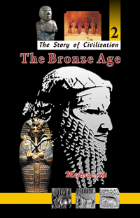 Order your copy of The Bronze Age (2 of The Story of Civilisation) from Urdu book to get huge discount along with FREE Shipping across Pakistan and international delivery facility.