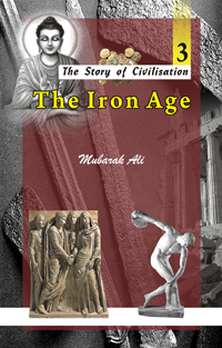 Order your copy of The Iron Age (3 of The Story of Civilisation) from Urdu book to get huge discount along with FREE Shipping across Pakistan and international delivery facility.