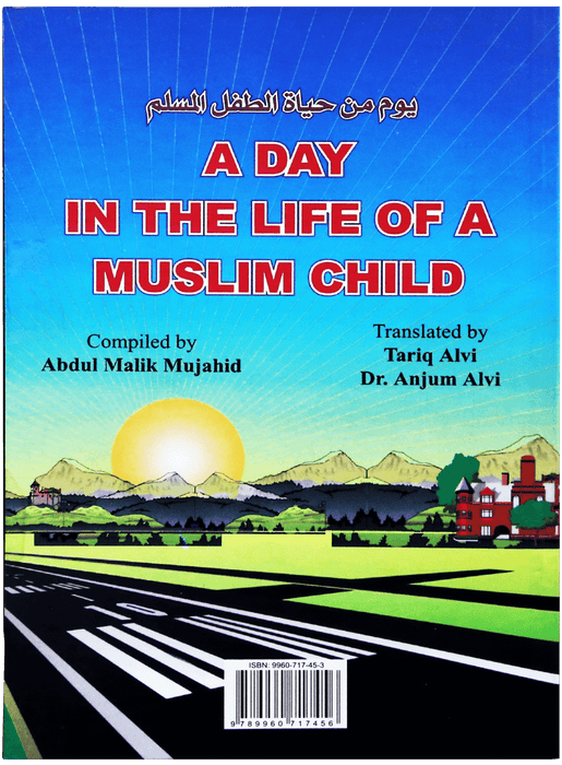 Order your copy of A Day in the Life of a Muslim Child published by Darussalam Publishers from Urdu Book to get a huge discount along with  Shipping and a chance to win  books in the book fair and Urdu bazar online.