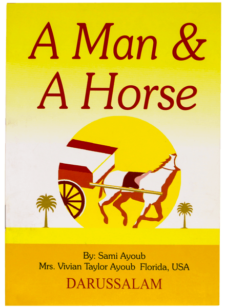 Order your copy of A MAN AND A HORSE published by Darussalam Publishers from Urdu Book to get a huge discount along with FREE Shipping and a chance to win free books in the book fair and Urdu bazar online.