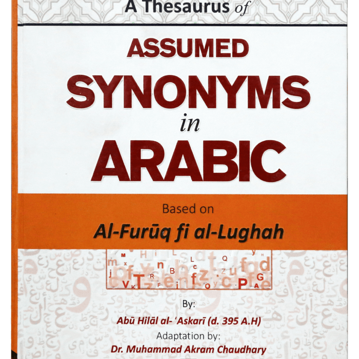 Order your copy of A THESAURUS OF ASSUMED SYNONYMS IN ARABIC published by Darussalam Publishers from Urdu Book to get a huge discount along with  Shipping and a chance to win  books in the book fair and Urdu bazar online.