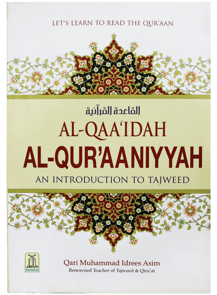 Order your copy of AL QAAIDAH AL QURAANIYYAH An Introduction to Tajweed published by Darussalam Publishers from Urdu Book to get huge discount along with FREE Shipping and chance to win free books in book fair.