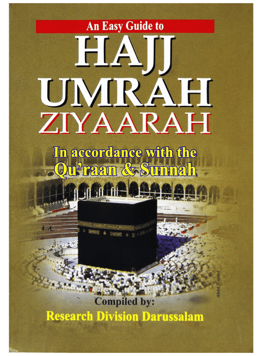 Order your copy of An Easy Guide to Hajj Umrah Ziyaarah (Pocket Size) published by Darussalam Publishers from Urdu Book to get a huge discount along with  Shipping and chance to win  books in the book fair and Urdu bazar online.