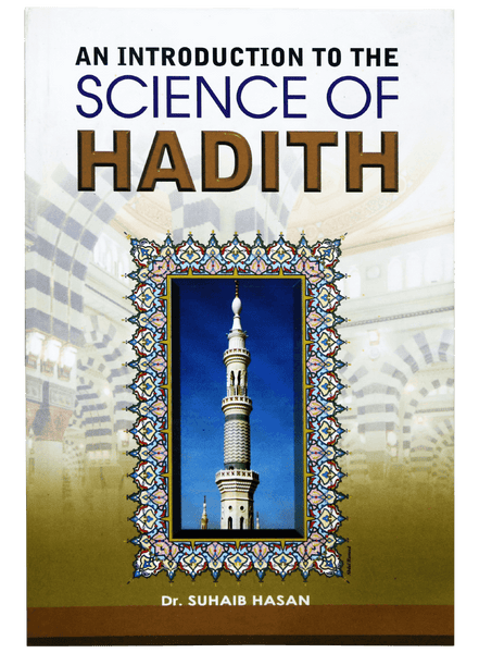 Order your copy of AN INTRODUCTION OF SCIENCE OF HADITH published by Darussalam Publishers from Urdu Book to get a huge discount along with FREE Shipping and chance to win free books in the book fair and Urdu bazar online.
