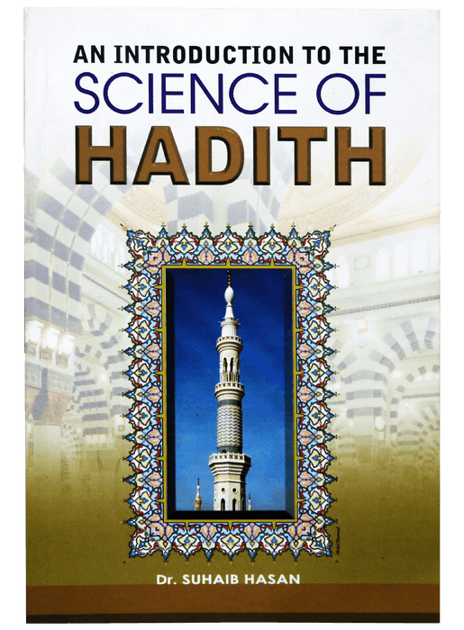 Order your copy of AN INTRODUCTION OF SCIENCE OF HADITH published by Darussalam Publishers from Urdu Book to get a huge discount along with  Shipping and chance to win  books in the book fair and Urdu bazar online.