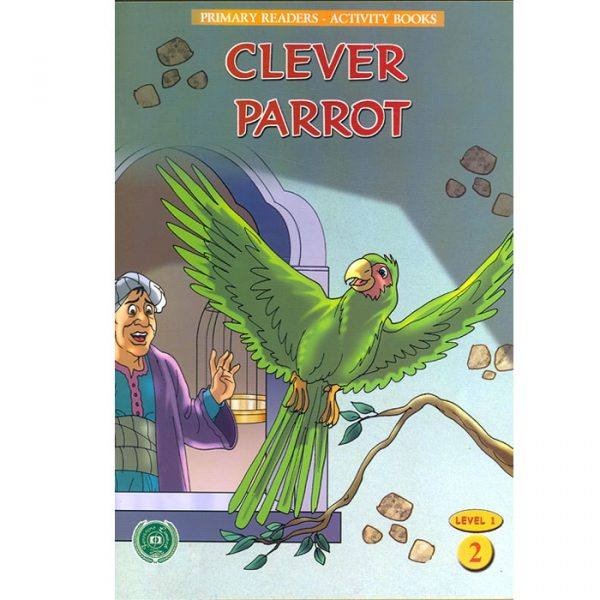 Order your copy of Clever Parrot (Primary Readers -Activity Books) published by Ferozsons from Urdu Book to get a huge discount along with  Shipping and chance to win  books in the book fair and Urdu bazar online.