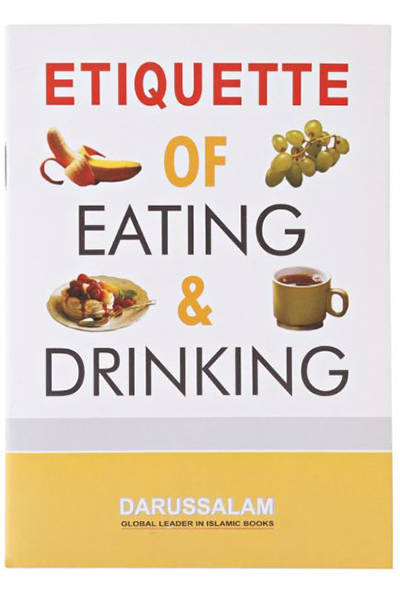 Order your copy of Etiquette of Eating and Drinking published by Darussalam Publishers from Urdu Book to get a huge discount along with  Shipping and a chance to win  books in the book fair and Urdu bazar online.