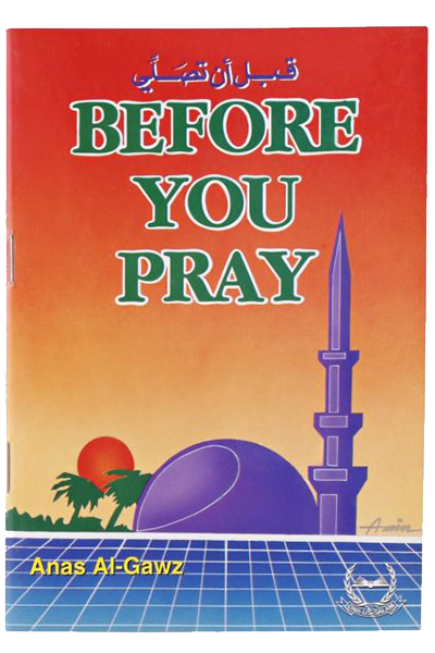 Order your copy of Before You Pray published by Darussalam Publishers from Urdu Book to get a huge discount along with  Shipping and a chance to win  books in the book fair and Urdu bazar online.