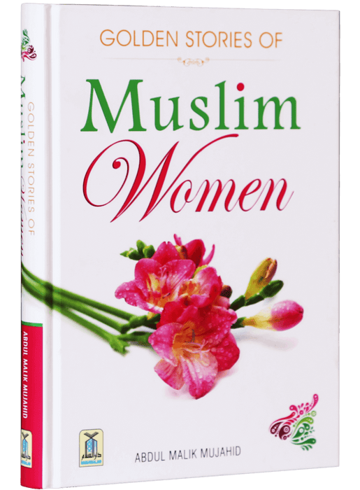Order your copy of Golden Stories of Muslim Women   published by Darussalam Publishers from Urdu Book to get a huge discount along with  Shipping and chance to win  books in the book fair and Urdu bazar online.