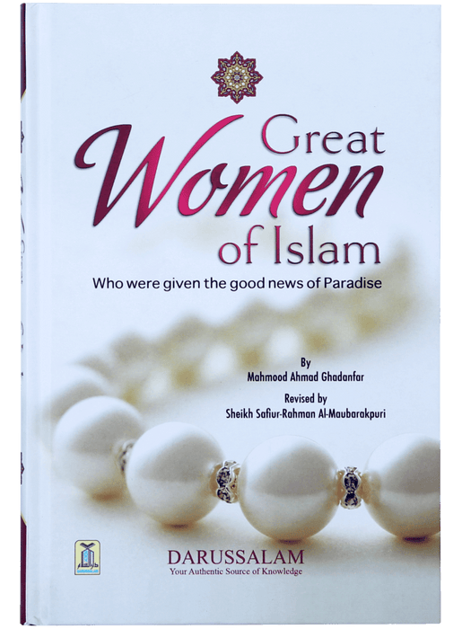 Order your copy of Great Women of Islam published by Darussalam Publishers from Urdu Book to get a huge discount along with FREE Shipping and chance to win free books in the book fair and Urdu bazar online.