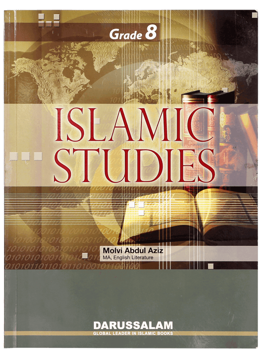 Order your copy of Islamic Studies Grade (vol 8, SC) published by Darussalam Publishers from Urdu Book to get a huge discount along with  Shipping and a chance to win  books in the book fair and Urdu bazar online.
