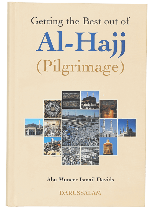 Order your copy of Getting the Best Out of Al Hajj (Pilgrimage) published by Darussalam Publishers from Urdu Book to get a huge discount along with FREE Shipping and chance to win free books in the book fair and Urdu bazar online.