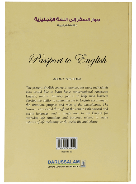 Order your copy of Passport to English Book (vol 1) (Art Paper) published by Darussalam Publishers from Urdu Book to get a huge discount along with FREE Shipping and a chance to win free books in the book fair and Urdu bazar online.