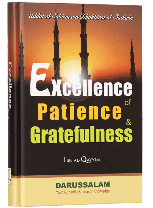 Order your copy of Excellence of Patience and Gratefulness published by Darussalam Publishers from Urdu Book to get a huge discount along with  Shipping and a chance to win  books in the book fair and Urdu bazar online.