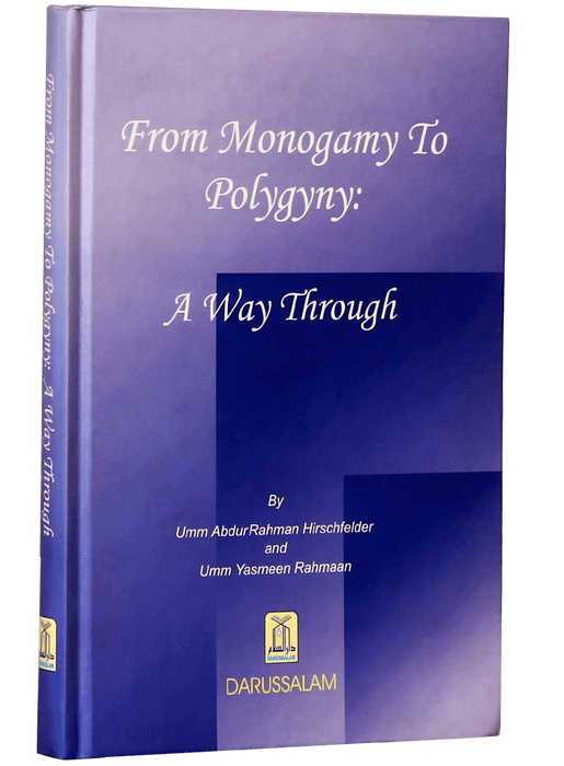 Order your copy of From Monogamy to Polygyny published by Darussalam Publishers from Urdu Book to get a huge discount along with  Shipping and chance to win  books in the book fair and Urdu bazar online.