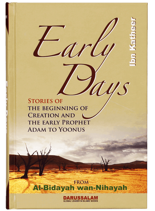 Order your copy of EARLY DAYS - ENGLISH published by Darussalam Publishers from Urdu Book to get a huge discount along with  Shipping and a chance to win  books in the book fair and Urdu bazar online.