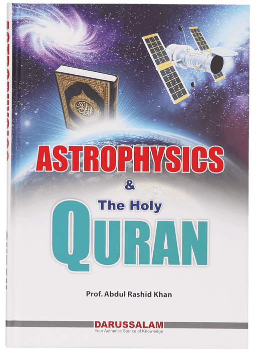 Order your copy of Astrophysics and The Holy Quran published by Darussalam Publishers from Urdu Book to get huge discount along with FREE Shipping and chance to win free books in book fair and urdu bazar online.