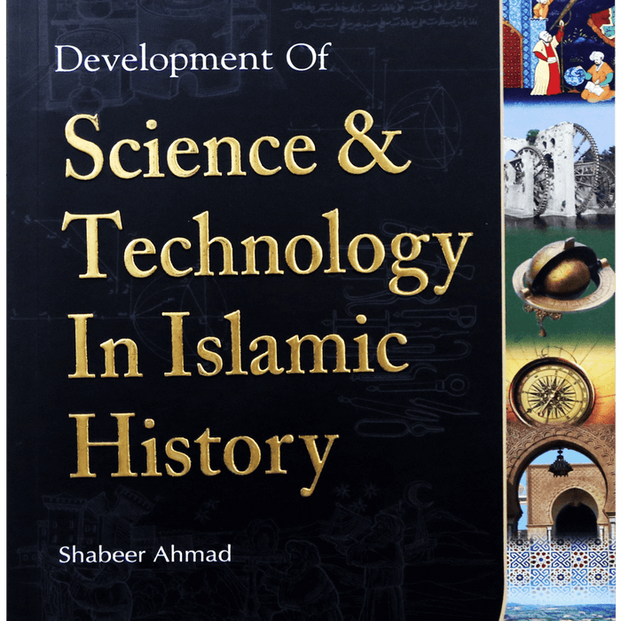 Order your copy of Development of Science & Technology In Islamic History published by Darussalam Publishers from Urdu Book to get a huge discount along with  Shipping and chance to win  books in the book fair and Urdu bazar online.