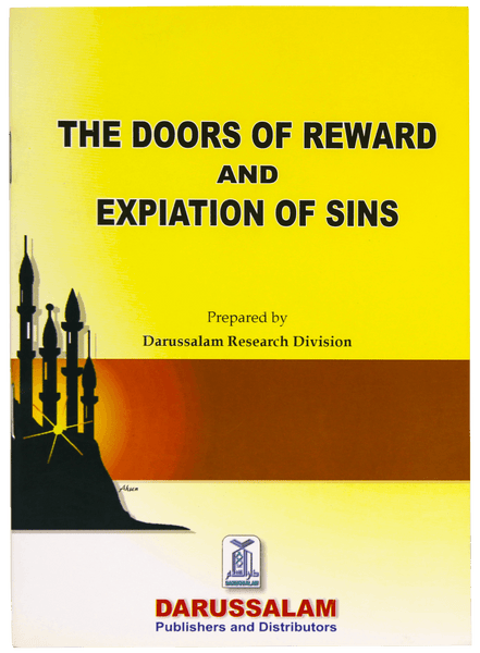 Order your copy of DOORS OF REWARD & EXPIATION OF SINS  published by Darussalam Publishers from Urdu Book to get a huge discount along with FREE Shipping and chance to win free books in the book fair and Urdu bazar online.